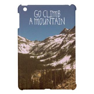 Go Climb A Mountain iPad Mini Cases