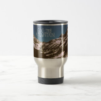 Go Climb A Mountain Travel Mug