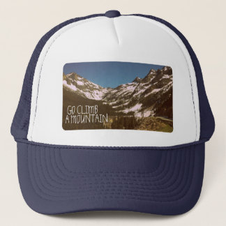 Go Climb A Mountain Trucker Hat