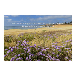 Go confidently in the direction of your dreams print