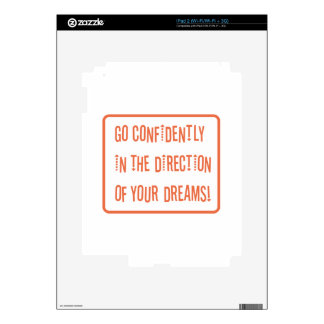 Go Confidently in the direction of your dreams Decal For iPad 2