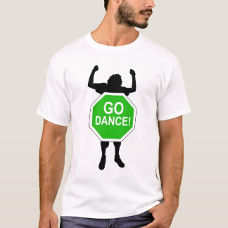 Go Dance T-Shirt
