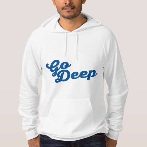Go Deep - hoodie (American Apparel)