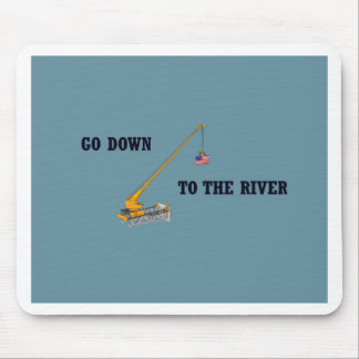 Go down to the river mouse pad