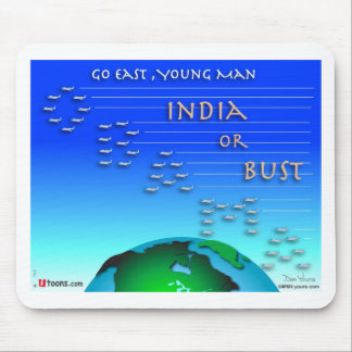 Go East, Young Man Mouse Pad