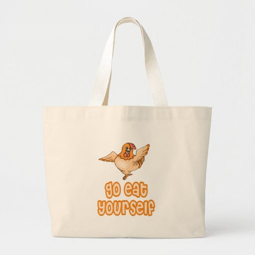 Go Eat Yourself Chicken Tote Bag