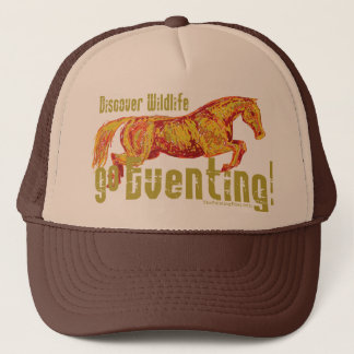Go  Eventing! Trucker Hat