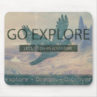 Go Explore Mouse Pad