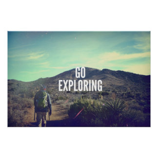 Go Exploring Posters