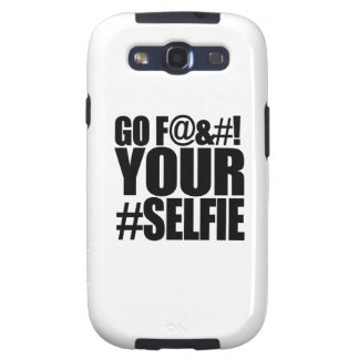 GO F YOUR SELFIE! SAMSUNG GALAXY S3 COVERS