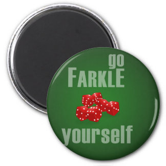 Go Farkle Yourself Magnet