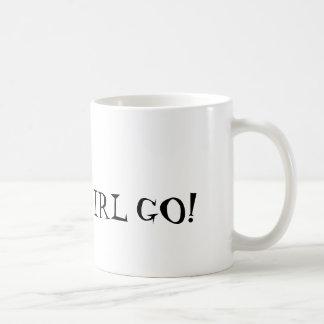 GO FAT GIRL GO! COFFEE MUG