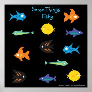 Go Fish_Some Things Fishy black light aquarium Posters