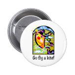 Go Fly a Kite 3 2 Inch Round Button