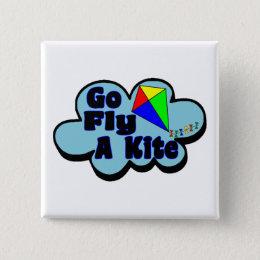 Go Fly A Kite Button