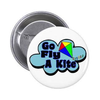 Go Fly A Kite Pinback Button