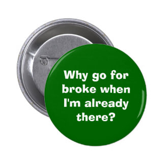 Go For Broke Button
