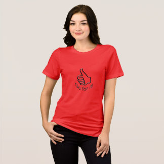 Go for it! T-Shirt
