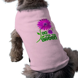 Go for the Green Dog Shirts