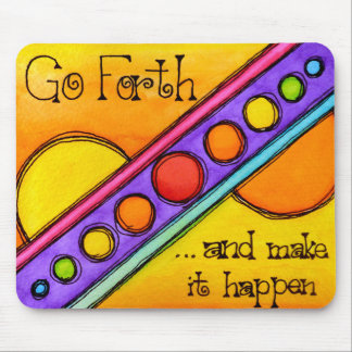 Go Forth Mouse Pad
