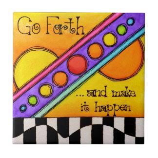 Go Forth Tile