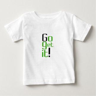 Go get it V2 Baby T-Shirt