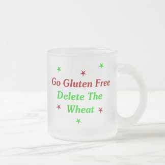 Go Gluten Free: Delete The Wheat Frosted Glass Coffee Mug