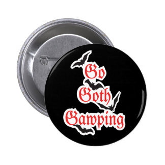 GO GOTH GAWPING Whitby Gothic Weekend Badge Pinback Button
