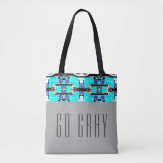 Go Gray Tote Bag