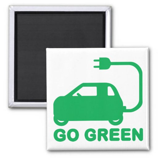Go Green ~ Drive Electric Cars 2 Inch Square Magnet