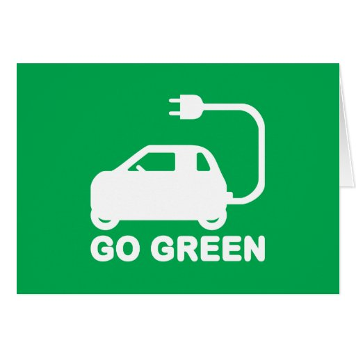 Go Green ~ Drive Electric Cars Card