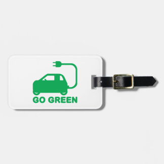 Go Green ~ Drive Electric Cars Luggage Tag