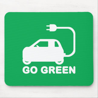 Go Green ~ Drive Electric Cars Mouse Pad