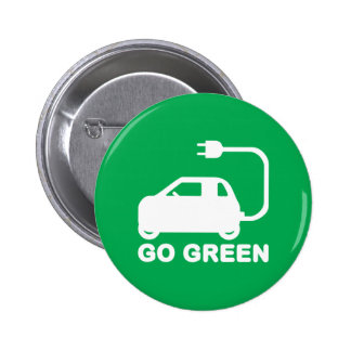 Go Green ~ Drive Electric Cars Pin