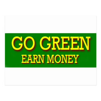 GO GREEN EARN MONEY POSTCARD