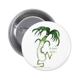 Go Green - Eat Me!, tony fernandes Button