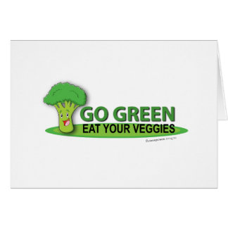 Go Green Eat Your Veggies Card