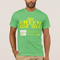 Go Green for DTP T-Shirt