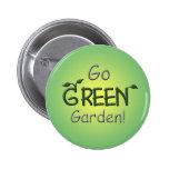 Go Green, Garden Pinback Button