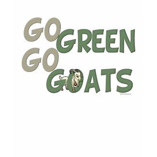 Go Green Go Goats shirt