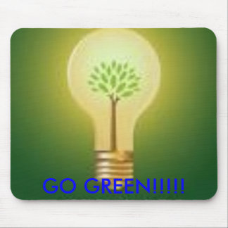 Go Green, GO GREEN!!!!! Mouse Pad
