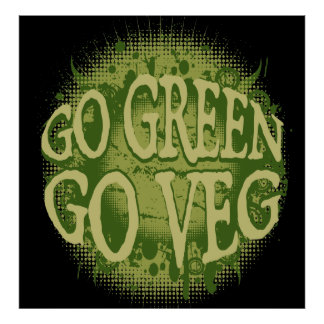 Go Green, Go Veg Poster