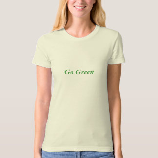Go Green, Ladies Organic T-Shirt (Fitted)