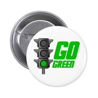 Go Green Light Pinback Button