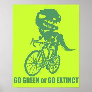 Go green or go extinct poster
