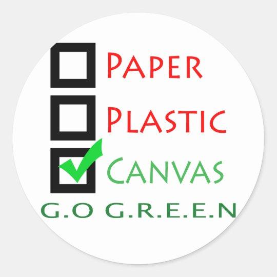 Go Green Paper Plastic Canvas Classic Round Sticker