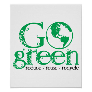 Go Green Posters