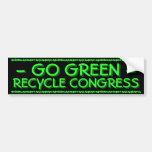 GO GREEN - RECYCLE CONGRESS CAR BUMPER STICKER