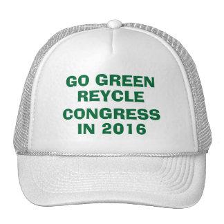 GO GREEN  RECYCLE CONGRESS IN 2016 CAP HAT