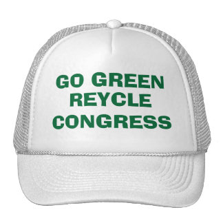 GO GREEN RECYCLE CONGRESS - IT'S CUSTOMIZABLE TOO! HATS